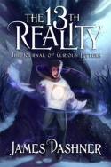 The 13th Reality: The Journal of Curious Letters by James Dashner