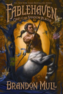 Fablehaven: Grip of the Shadow Plague by Brandon Mull