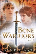 Bone Warriors by Bron Bahlmann