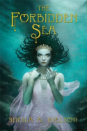 The Forbidden Sea  by  Sheila A. Nielson