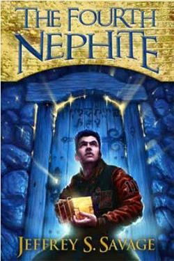 The Fourth Nephite by Jeffrey S. Savage