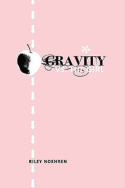 Gravity vs. the Girl by Riley Noehren