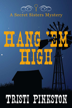 Hang 'Em High by Tristi Pinkston