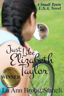 Just Like Elizabeth Taylor by Lu Ann Brobst Staheli