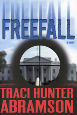 Freefall by Traci Hunter Abramson