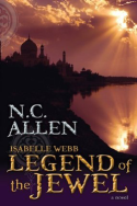 Isabelle Webb: Legend of the Jewel by N.C. Allen