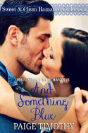 Review: And Something Blue by Paige Timothy