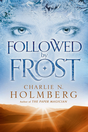 Review: Followed by Frost by Charlie N. Holmberg