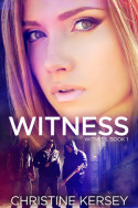 Review: Witness by Christine Kersey