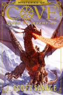 Secrets of Cove: Fires of Invention by J. Scott Savage