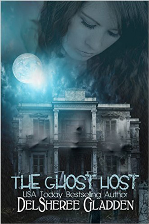 Arc Review + Giveaway: The Ghost Host by DelSheree Gladden