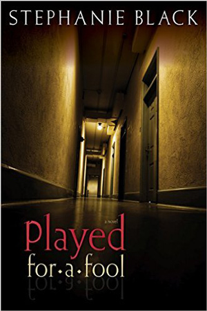{Review} Played for a Fool by Stephanie Black