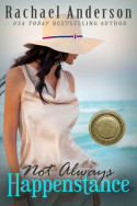 {Review + Giveaway} Not Always Happenstance by Rachael Anderson