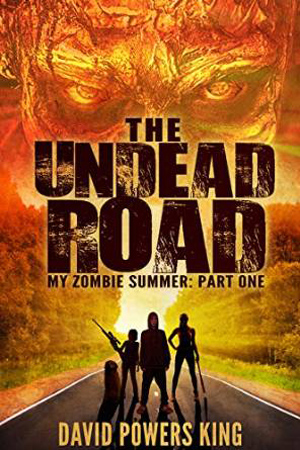 {Review + Giveaway} The Undead Road by David Powers King