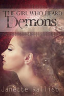 The Girl Who Heard Demons by Janette Rallison