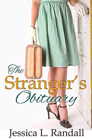 The Stranger's Obituary by  Jessica L. Randall
