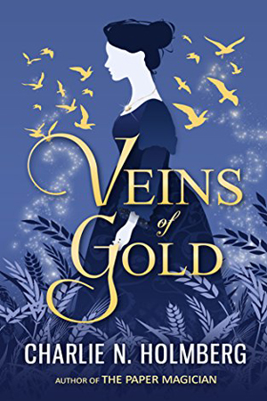 Review + Giveaway: Veins of Gold by Charlie N. Holmberg