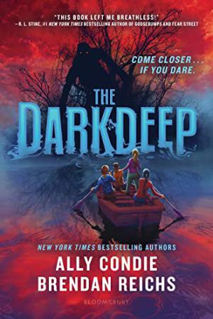 The Darkdeep by Ally Condie & Brendan Reichs