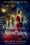Goblins and Snowflakes by Melanie Karsak