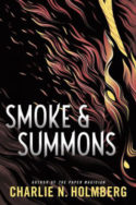 Smoke & Summons by Charlie N. Holmberg